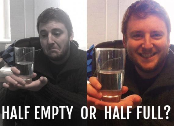 Half empty full
